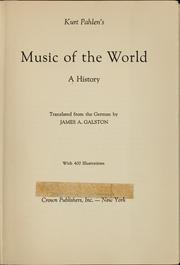 Cover of: Kurt Pahen's music of the world, a history