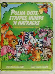 Cover of: Polka dots, stripes, humps 'n hatracks: how God created Happy Forest