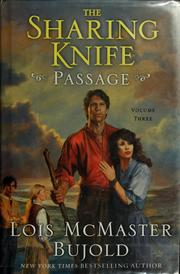 Cover of: The Sharing Knife, Volume Three: Passage (The Sharing Knife)