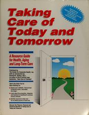Cover of: Taking care of today and tomorrow