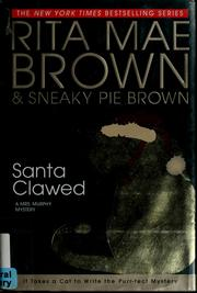 Cover of: Santa Clawed: a Mrs. Murphy mystery