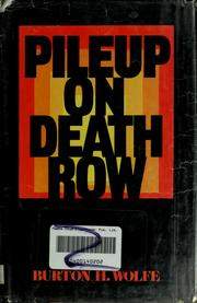 Cover of: Pileup on death row | Burton H. Wolfe