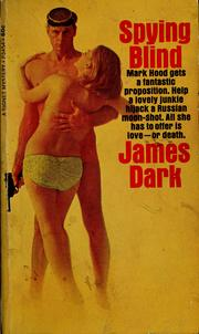 Cover of: Spying blind | James Dark