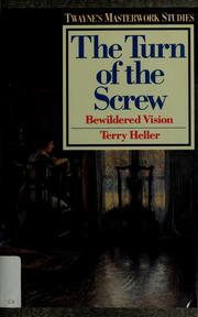 Cover of: The turn of the screw | Terry Heller