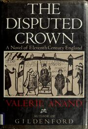 Cover of: The disputed crown | Valerie Anand