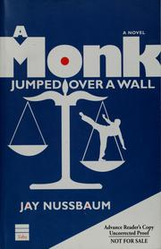 Cover of: A monk jumped over a wall | Jay Nussbaum