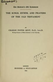 Cover of: The songs, hymns, and prayers of the Old Testament