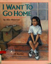 Cover of: I Want to Go Home