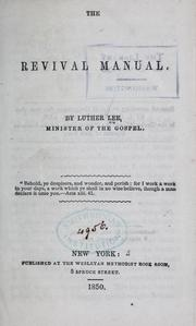 Cover of: The revival manual | Luther Lee
