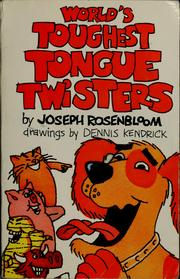 Cover of: World's toughest tongue twisters