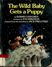 Cover of: The wild baby gets a puppy