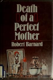 Cover of: Death of a perfect mother | Robert Barnard