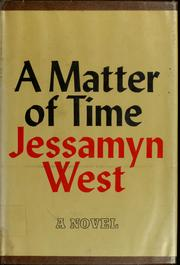 Cover of: A matter of time. | Jessamyn West