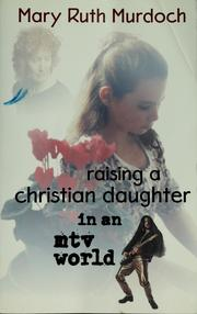 Raising a Christian daughter in an mtv world