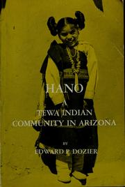 Cover of: Hano, a Tewa Indian community in Arizona | Edward P. Dozier