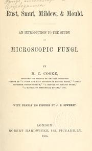 Cover of: Rust, smut, mildew, & mould