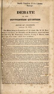 Cover of: Debate on the convention question | North Carolina. General Assembly. House of Representatives