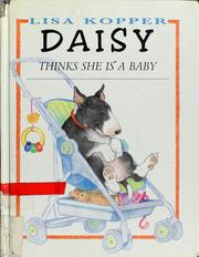 Cover of: Daisy thinks she is a baby