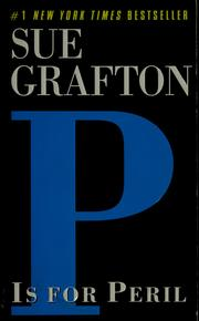 Cover of: P Is For Peril: A Kinsey Milhone Mystery (Sue Grafton)