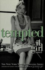 Cover of: Tempted (It Girl #6) | Cecily Von Ziegesar