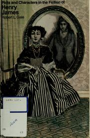 Cover of: Plots and characters in the fiction of Henry James