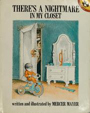 Cover of: There's a nightmare in my closet | Mercer Mayer