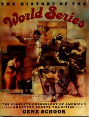 Cover of: The history of the World Series