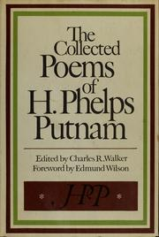 Cover of: The collected poems of H. Phelps Putnam