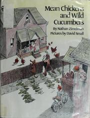 Cover of: Mean chickens and wild cucumbers | Nathan Zimelman