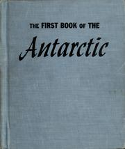 Cover of: The First Book of the Antarctic ... Pictures by Rus Anderson | Joseph Bryan Icenhower