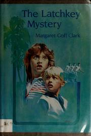 Cover of: The latchkey mystery