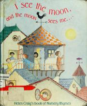 Cover of: I see the moon, and the moon sees me