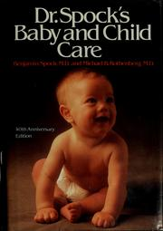 Common sense book of baby and child care by Benjamin Spock