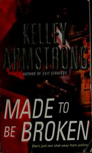 Cover of: Made to be broken: (Nadia Stafford, Book 2)