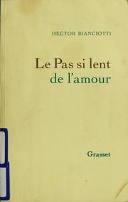 Cover of: Le pas si lent de l'amour
