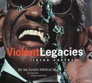 Cover of: Violent Legacies: Three Cantos