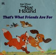 Cover of: That's what friends are for | Walt Disney Productions