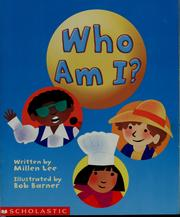 Cover of: Who am I? | Millen Lee