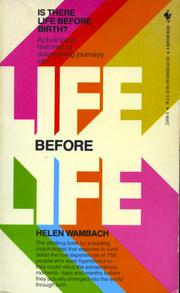 Life Before Life by Helen Wambach