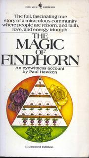 Cover of: The Magic of Findhorn by Paul Hawken