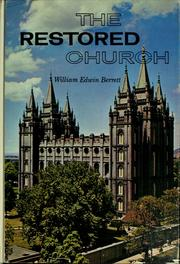 Cover of: The restored church | William E. Berrett