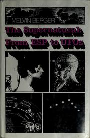 Cover of: The supernatural: From Esp to Ufo's