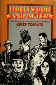 Cover of: Hollywood and after | Jerzy Toeplitz