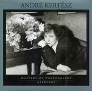 Andre Kertesz (Aperture Masters of Photography)