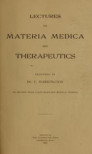 Cover of: Lectures on materia medica and therapeutics | Harrington, Charles