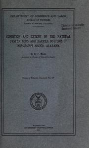 Cover of: Condition and extent of the natural oyster beds and barren bottoms of Mississippi sound, Alabama