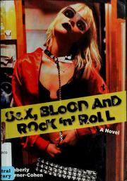Cover of: Sex, blood, and rock 'n' roll | Kimberly Warner-Cohen