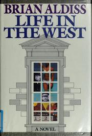 Cover of: Life in the West: a novel