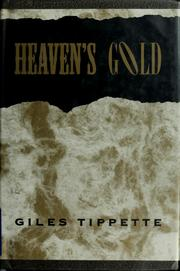 Cover of: Heaven's gold | Giles Tippette