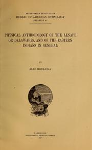 Cover of: Physical anthropology of the Lenape or Delawares